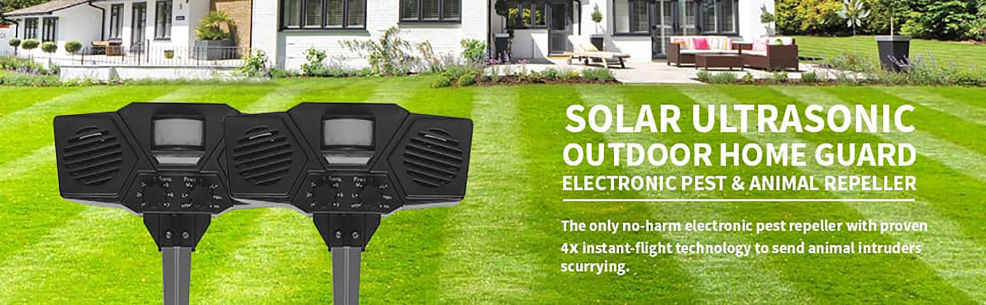 Solar Ultrasonic Outdoor Home Guard Electronic Pest and Animal Repeller - the only no-harm electronic pest repeller with proven 4x Instant Flight technology to send animal intruders scurrying